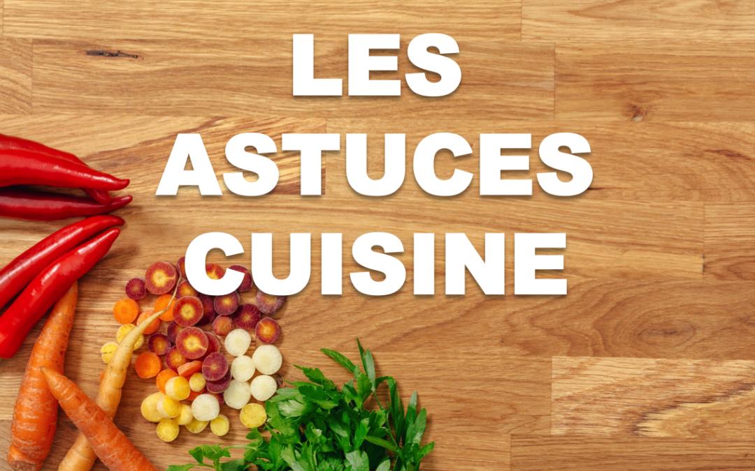 14 astuces cuisine économiques et antigaspi