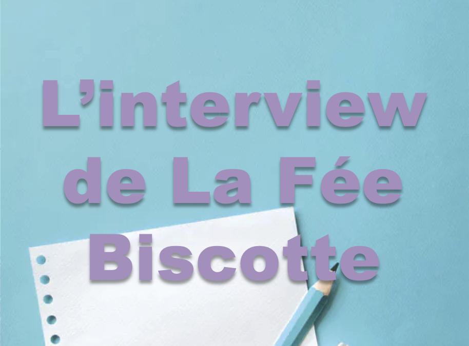 L'interview de La Fée Biscotte, maman, blogueuse et entrepreneuse