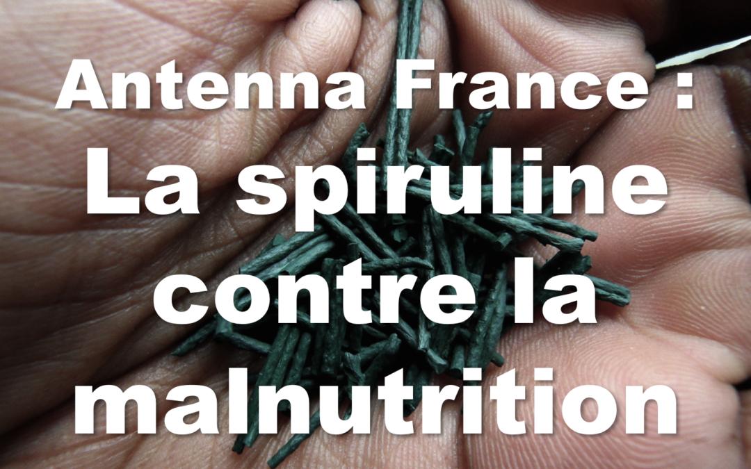 La Spiruline pour lutter contre la malnutrition